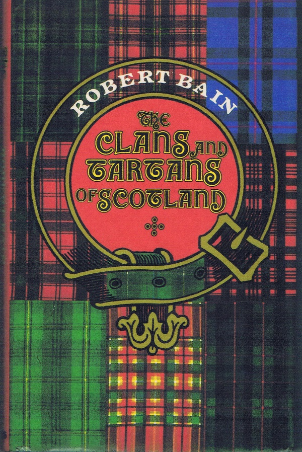 the-clans-tartans-of-scotland-by-bain